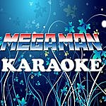 Official Megaman (In The Style Of LIL Wayne) (Karaoke)