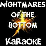 Official Nightmares Of The Bottom (In The Style Of LIL Wayne)