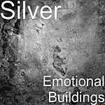 Silver Emotional Buildings