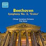 """Fritz Reiner Beethoven: Symphony No. 3, """"Eroica"""" (Reiner) (1955)"""
