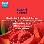 Sir Thomas Beecham Handel: Solomon (Cameron, Morison / Beecham Choral Society / Royal Philharmonic / Beecham) (1956)