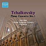 Emil Gilels Tchaikovsky: Piano Concerto No. 1 (Gilels, Reiner) (1955)
