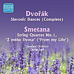 George Szell Dvorak: Slavonic Dances / Smetana: String Quartet (Szell) (1949, 1956)