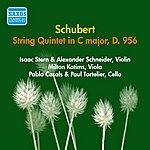 Isaac Stern Schubert, F.: String Quintet In C Major (Stern, Casals, Tortelier, Schneider, Katims) (1956)