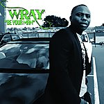 Wray Be Your Man - Single