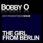 Bobby-O The Girl From Berlin