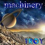 Troy Machinery - Single