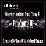 George Centeno I'm Your Dj - Single
