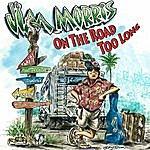Jim Morris On The Road Too Long