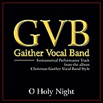 Gaither Vocal Band O Holy Night Performance Tracks
