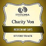 Charity Von Redeem My Days (Studio Track)