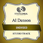 Al Denson Undivided (Studio Track)