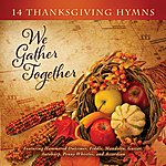 Craig Duncan We Gather Together: 14 Thanksgiving Hymns