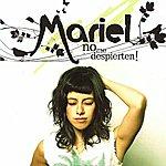 Mariel No Me Despierten!