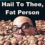 Allan Sherman Hail To Thee Fat Person (How I Got Fat) Live Version (Feat. Allen Muddah Faddah Camp Granada Sherman) - Single