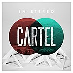 Cartel In Stereo - Ep
