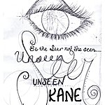Kane Unseen