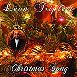 Leon Triplett Christmas Song - Single