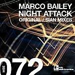 Marco Bailey Night Attack