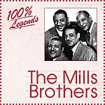 The Mills Brothers 100% Legends (The Mills Brothers)