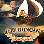 Jeff Duncan Ride The Wind