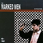 The Marked Men On The Outside