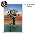 Robert Schroeder Paradise