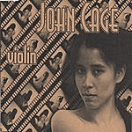 John Cage Oneviolin [One6, One10] / Christina Fong