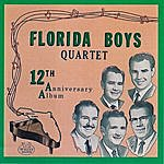 The Florida Boys Bibletone: The Florida Boys, 12th Anniversary