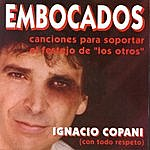 Ignacio Copani Embocados
