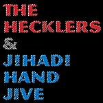 The Hecklers Jihadi Hand Jive - Single