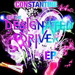 Constantine Be The Designated Driver