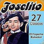 Joselito Joselito 27 Clásicos. El Pequeño Ruiseñor