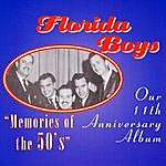 "The Florida Boys Bibletone: The Florida Boys 11th Anniversary ""Memories Of The 50's"""