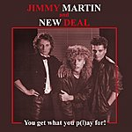 Jimmy Martin You Get What You P(L)Ay For! (Remastered)