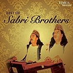The Sabri Brothers Best Of Sabri Brothers