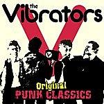 The Vibrators Original Punk Collection