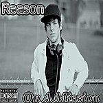 Reason On A Mission