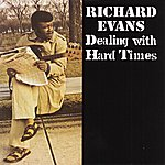 Richard Evans Dealing With Hard Times