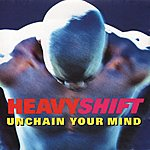 Heavy Shift Unchain Your Mind
