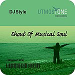 DJ Style Shout Of Musical Soul