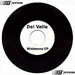 Del Valle Minimono Ep