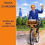 Frank Schröder Ich Bin Der Berti Von Der Post