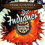 Frank Schröder Die Indianer