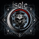 Isole Born From Shadows