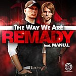 Remady The Way We Are
