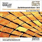 Sébastien Guillot Johann Sebastian Bach - Das Wohltemperierte Klavier - Teil II (Le Clavier Bien Tempéré - Livre 2)