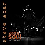 Steve Azar Delta Soul Volume One