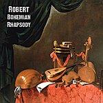 Robert Bohemian Rhapsody - Single
