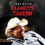 Toby Keith Clancy's Tavern - Single